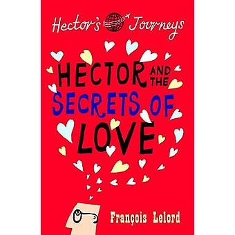 Hector & the Secrets of Love by Francois Lelord - Lorenza Garcia - 97