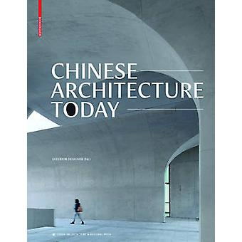 Chinese Architecture Today by Interior Designer - 9783035609790 Book