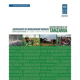 Assessment of Development Results - Tanzania by United Nations Develo