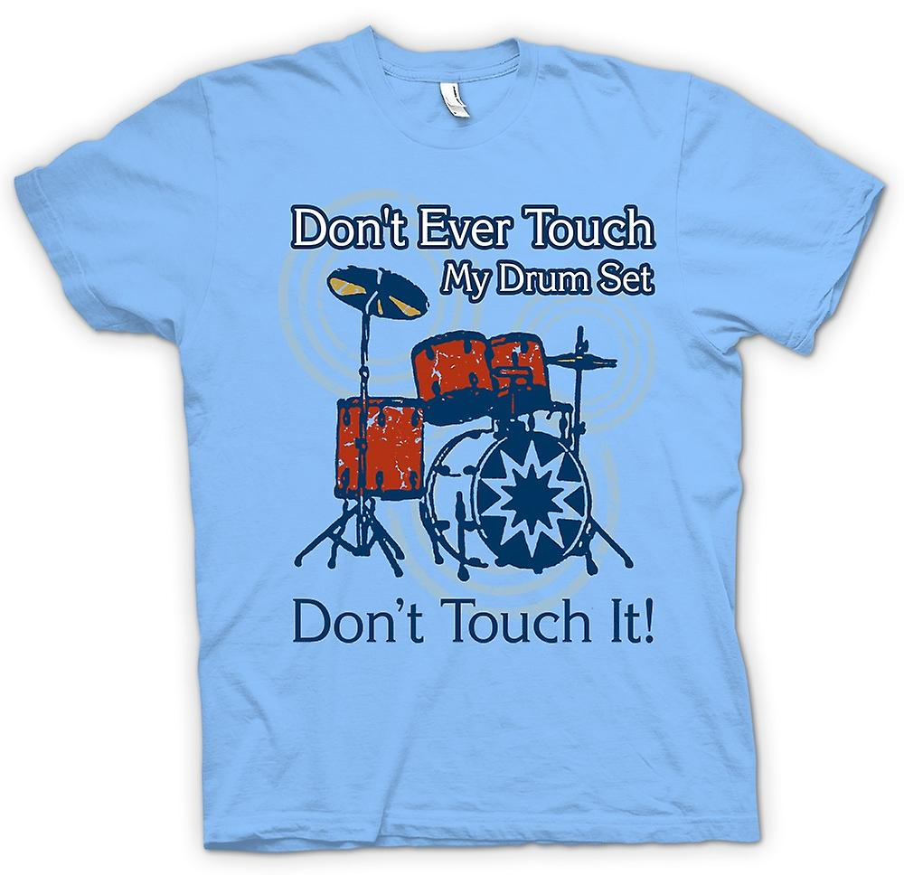 Mens T-shirt - Don�t Touch My Drum Set - Funny