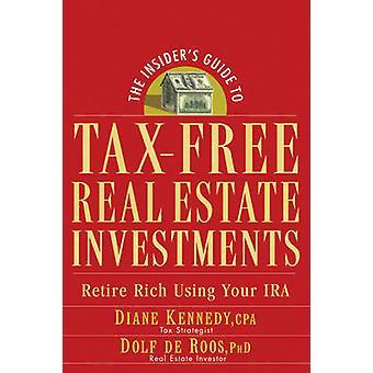 Guide de l'initié à l'impôt immobilier - retraite riches en utilisant votre I