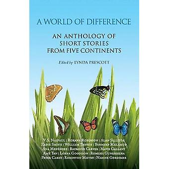 A World of Difference - An Anthology of Short Stories from Five Contin