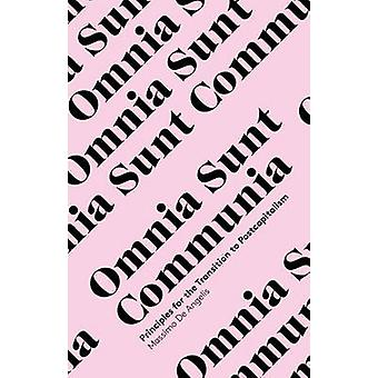 Omnia Sunt Communia - On the Commons and the Transformation to Postcap