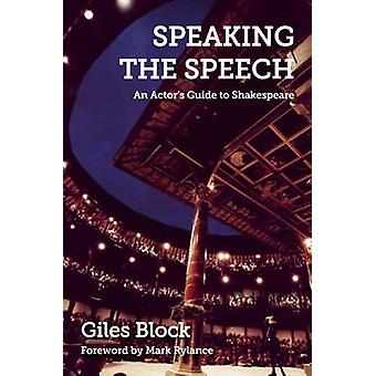 Speaking the Speech by Giles Block - 9781848421912 Book