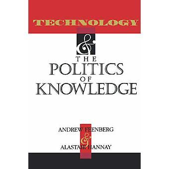 Technologii i polityki wiedzy przez Andrew Feenberg - Alastai
