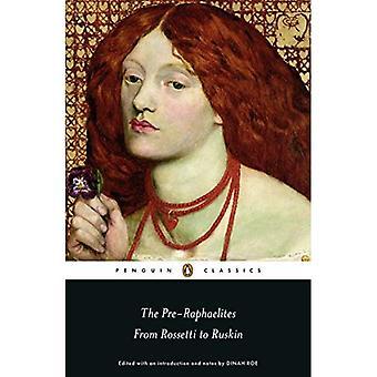 Los prerrafaelitas: De Rossetti a Ruskin