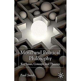 Filosofia morale e politica: chiave problemi, concetti e teorie
