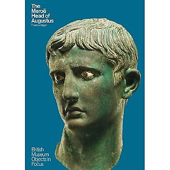 The Meroo� Head of Augustus (Objects in Focus)