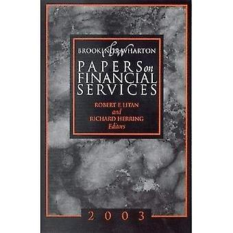 Brookings-Wharton Papers on Financial Services: 2003 (Brookings-Wharton Papers on Financial Services)