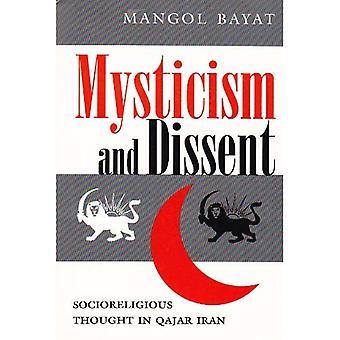 Mistycyzm i niezgody: Socioreligious myśli w Iranie Kadżar (nowoczesne intelektualnej i politycznej historii...