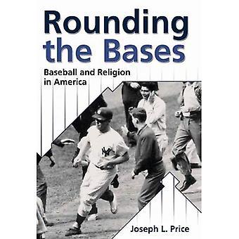Avrundning baserna: Baseball och Religion i Amerika