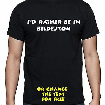 I'd Rather Be In Bildeston Black Hand Printed T shirt
