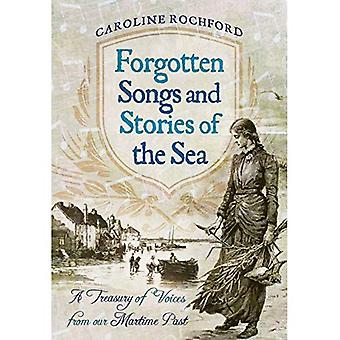 Forgotten Songs and Stories of the Sea