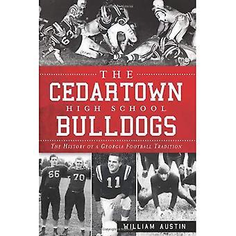Los Bulldogs de la High School secundaria de Cedartown: La historia de una tradición futbolística de Georgia
