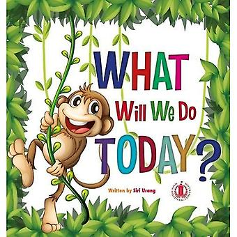What Will We Do Today? (The Literacy Tower)