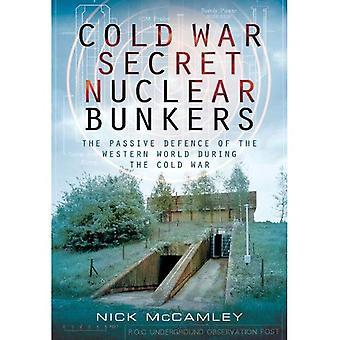 Kalten Krieges geheime nukleare Bunker