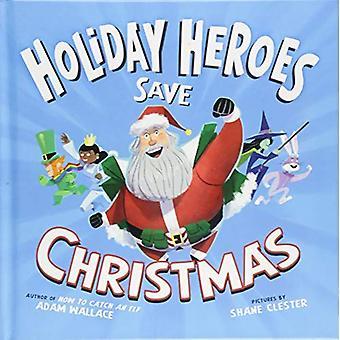 Héros de vacances sauver Noël