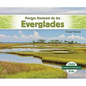 Parque Nacional De Los Everglades/ Everglades National Park (Parques Nacionales/ National Parks)