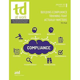 Building Compliance Training� That Actually Matters (TD at Work (formerly Infoline))