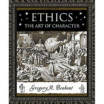 Ethics: The Art of Character (Wooden Books)