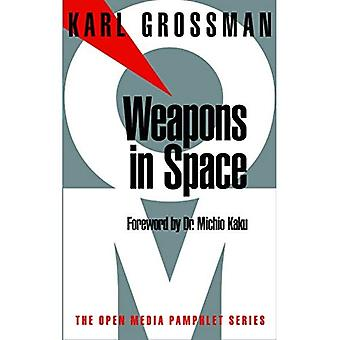 Weapons in Space