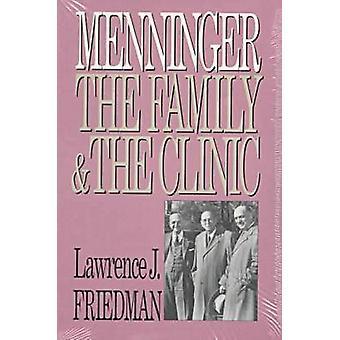 Menninger la familia y la clínica j. Friedman & Lawrence