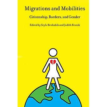 Migreringar och mobiliteter medborgarskap gränser och kön av Benhabib & Seyla