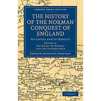Historien om den normanniske erobringen av England Volume 3 av Freeman & Edward Augustus