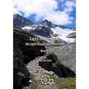 Lys på vejen til åndelig perfektion bog jeg ved del Sole & Ray
