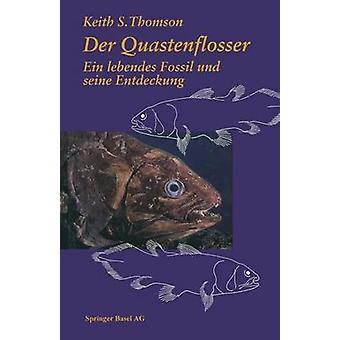 Der Quastenflosser Ein Lebendes fossila Und Seine Entdeckung av Thomson