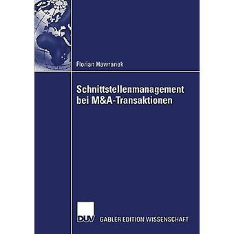 Schnittstellenmanagement bei MATransaktionen by Hawranek & Florian
