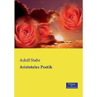 Aristoteles Poetik by Stahr & Adolf