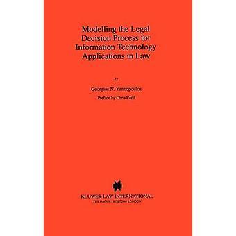 Mallinnus oikeudellinen päätös prosessi tieto tekniikan sovelluksia Yannopoulos & Georgios N.