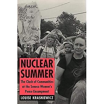Nucléaires d'Eté: Le choc des communautés au campement de paix féminin Seneca (l'anthropologie des questions contemporaines)