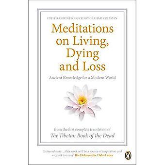 Medytacje na temat życia, umierania i utraty