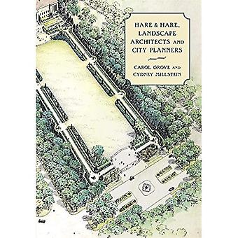 Hare & Hare, Landscape Architects (Critical Perspectives in the History� of Environmental Design Series)
