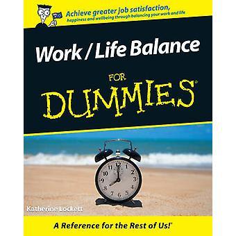 Work-Life Balance For Dummies (Australian ed) by Katherine Lockett -