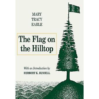 The Flag on the Hilltop by Mary Tracy Earle - Herbert K. Russell - 97