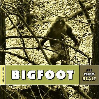 Are They Real? - Bigfoot by Laura K Murray - 9781628323696 Book