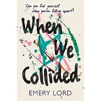 When We Collided by Emery Lord - 9781681192031 Book