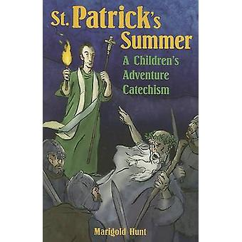 St. Patrick's Summer - A Children's Adventure Catechism by Marigold Hu