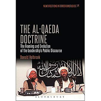 The Al-Qaeda Doctrine (New Directions in Terrorism Studies)
