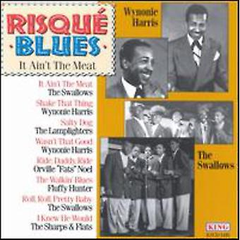 Risque Blues - It Ain't kött [CD] USA import