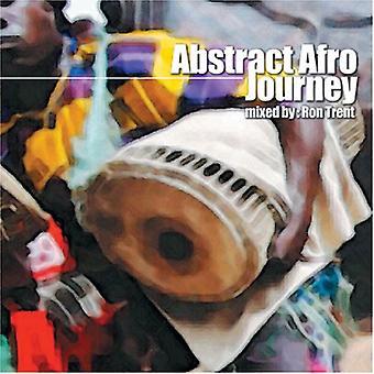 Ron Trent - abstrakt Afro rejse [CD] USA import