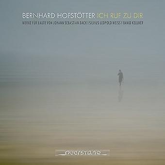 Weiss / Hofstotter, Bernhard - Weiss: Ich Ruf Zu Dir [CD] USA import