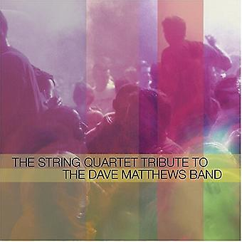 Tribute to Dave Matthews Band - The String Quartet Tribute to the Dave Matthews Band [CD] USA import