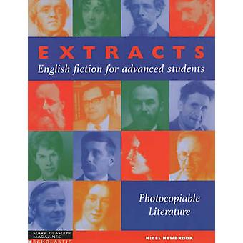 Extracts  English Fiction for Advanced Students  Photocopiable Literature by Nigel Newbrook