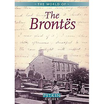 The World of the Brontes by Pitkin
