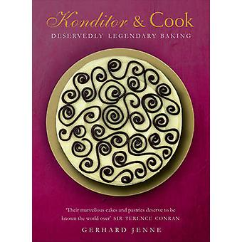 Konditor & Cook - Deservedly Legendary Baking by Gerhard Jenne - 97800