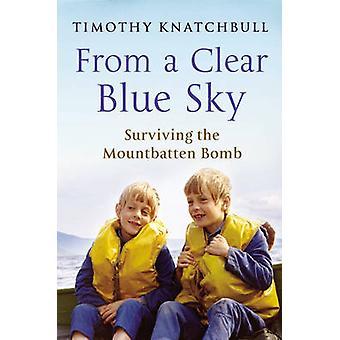 Von einem strahlend blauen Himmel von Timothy Knatchbull - 9780099543589 Buch